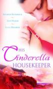 His Cinderella Housekeeper