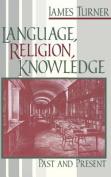 Language, Religion, Knowledge