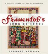 Frauenlob's Song of Songs