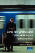 Corporate Strategy and Financial Analysis