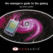 The Manager's Guide to the Galaxy [Audio]