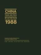 China Trade and Price Statistics 1988