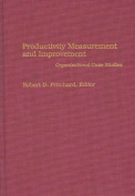 Productivity Measurement and Improvement
