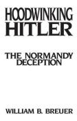 Hoodwinking Hitler