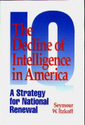 The Decline of Intelligence in America