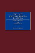 The Last British Liberals in Africa