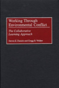 Working Through Environmental Conflict