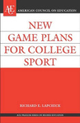 New Game Plans for College Sport