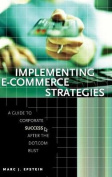 Implementing E-Commerce Strategies