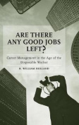 Are There Any Good Jobs Left?