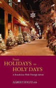 From Holidays to Holy Days