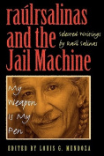 Raulrsalinas and the Jail Machine