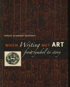 When Writing Met Art
