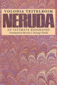 Neruda: An Intimate Biography