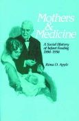 Mothers and Medicine