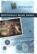 Botticelli Blue Skies