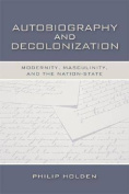 Autobiography and Decolonization