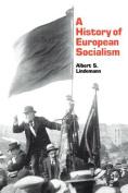 A History of European Socialism
