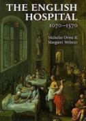 The English Hospital 1070-1570