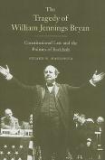 The Tragedy of William Jennings Bryan
