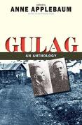 Gulag: An Anthology