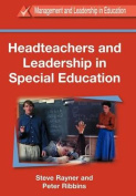 Headteachers and Leadership in Special Education