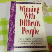 Winning with Difficult People
