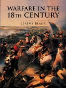 Warfare in the Eighteenth Century