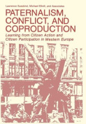 Paternalism, Conflict, and Coproduction