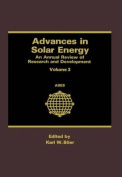 Advances in Solar Energy : an Annual Review of Research and Development