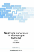 Quantum Coherence in Mesoscopic Systems: Proceedings (NATO Science Series