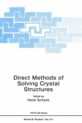 Direct Methods of Solving Crystal Structures: International Proceedings: 1990 (NATO Science Series