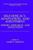 Self-efficacy, Adaption and Adjustment