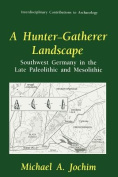 A Hunter-Gatherer Landscape