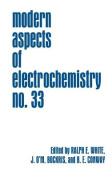 Modern Aspects of Electrochemistry 33