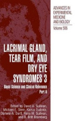 Lacrimal Gland, Tear Film and Dry Eye Syndromes: Basic Science and Clinical Relevance