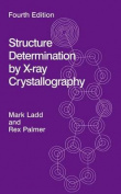 Structure Determination by X-Ray Crystallography [With CDROM]