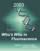 Who's Who in Fluorescence