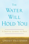The Water Will Hold You