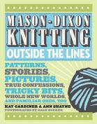 Mason-Dixon Knitting Outside the Lines