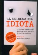 El Regreso del Perfecto Idiota [Spanish]