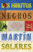 Los Minutos Negros = The Dark Minutes [Spanish]