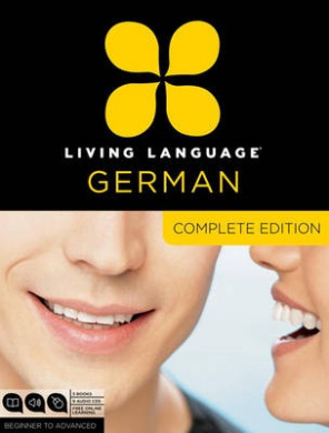 Living Language German, Complete Edition: Beginner to Advanced [With Book(s)]