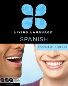 Living Language Spanish, Essential Edition [Audio]
