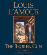 The Broken Gun [Audio]