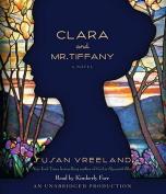 Clara and Mr. Tiffany [Audio]