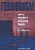 Terrorism: Reducing Vulnerabilities and Improving Responses