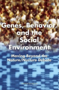 Genes, Behavior, and the Social Environment