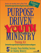 Purpose-driven Youth Ministry Training Kit