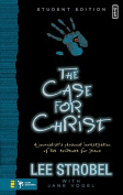 The Case for Christ - Student Edition